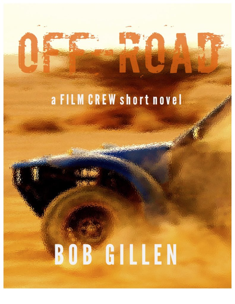 Book cover for Off-Road novel. An off-road truck races through the sand in the Mojave Desert.